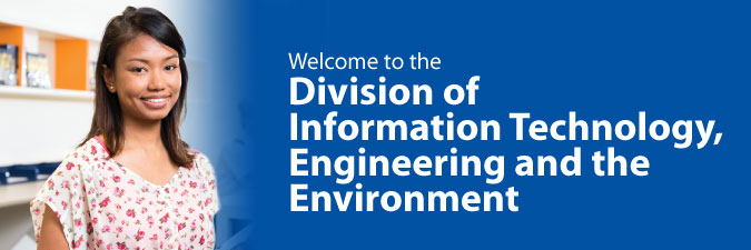 Division of Information Technology. Engineering and The Environment
