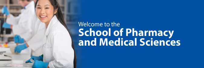 School of Pharmacy and Medical Sciences
